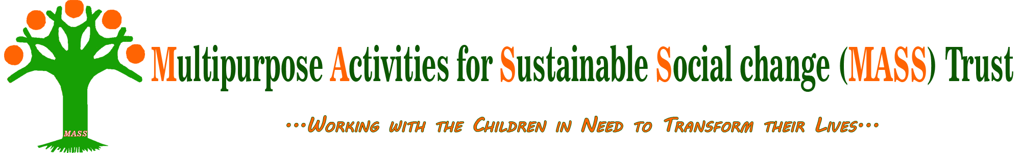 Multipurpose Activities for Sustainable Social change (MASS) Trust